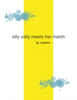 Silly Sally Meets Her Match