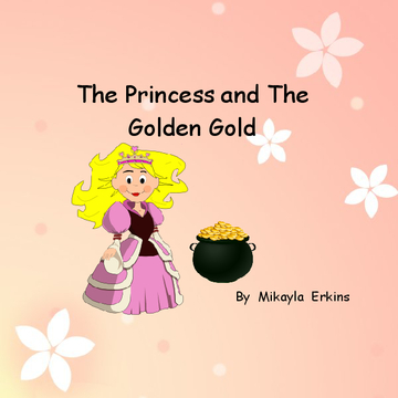 The Princess and the Golden Gold