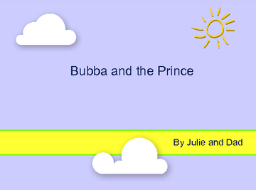 Bubba and the Prince