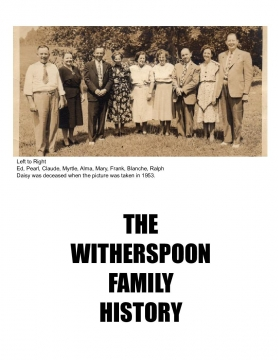 THE EDGAR HOYLE WITHERSPOON FAMILY HISTORY