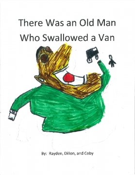 There was an Old Man Who Swallowed a Van