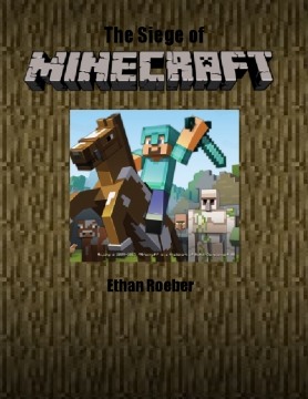 The Siege of Minecraft