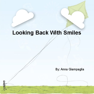 Looking Back With Smiles