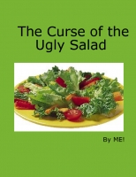 The Curse of the Ugly Salad