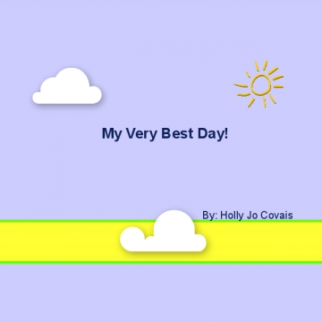 My Very Best Day!