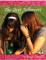 The Over Achievers