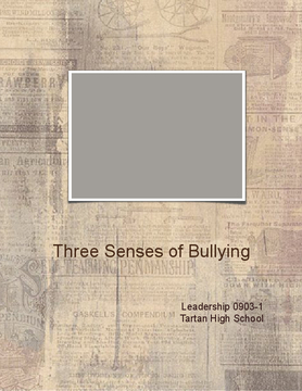 The 3 Senses of Bullying