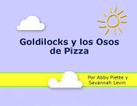 Goldylocks y los Osos de Pizza
