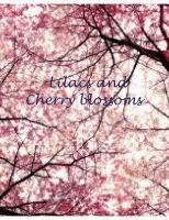 lilacs and cherry blossoms