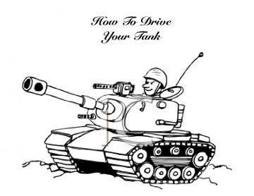 How To Drive Your Tank