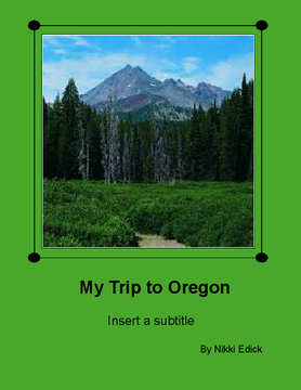 My Trip to Oregon