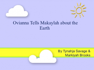 Ovianna Tell's Makayla About Science
