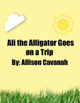 Ali the Alligator Goes on a Trip