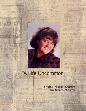 A Life Uncommon