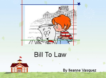 Bill To Law
