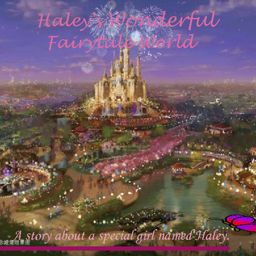 Haley's Magical Fairytale Wishes