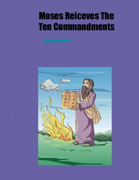 Moses Receives The 10 Commandments