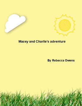 Macey and Charlie's adventure
