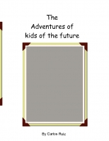 Adventures of kids of the future