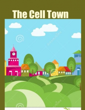 The Cell Town