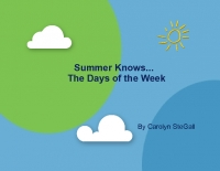 Summer knows...The Days of the Week