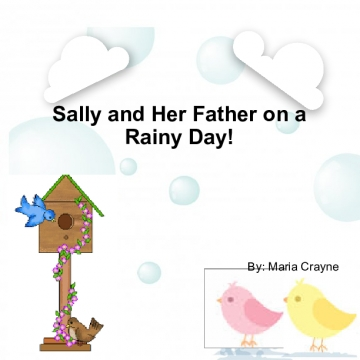Sally and Her Father on a Rainy Day!