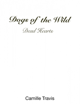 Dogs of the Wild - Cold Hearts