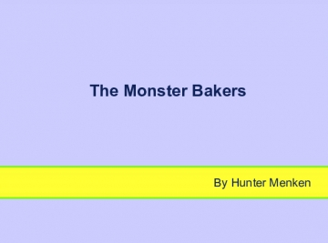 The Monster Bakers