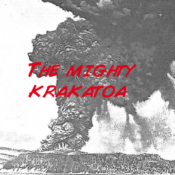 The Mighty Krakatoa