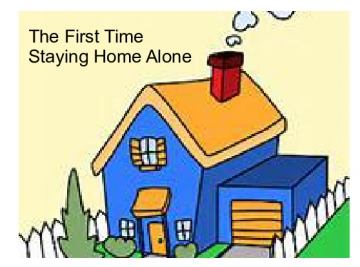 The First Time Staying Home Alone