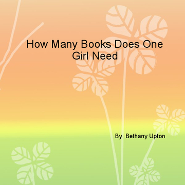 How Many Books Does One Girl Need