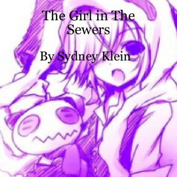 The Girl from the Sewers