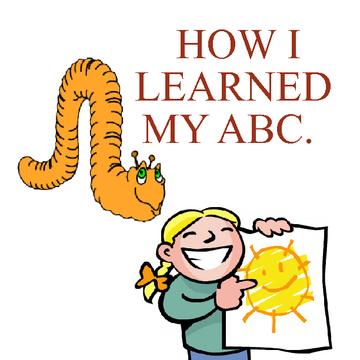 HOW I LEARNED MY ABC