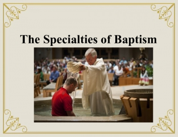 The Sacraments of Baptism