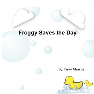 Froggy Saves the Day