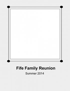 Fife Family Reunion