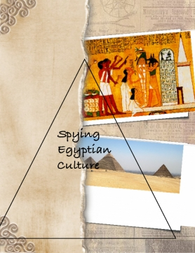 Spying Egyptian Culture