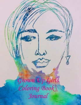 Grown Up Girls Coloring Book