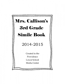 Mrs. Callisons Class Simile Book 2015