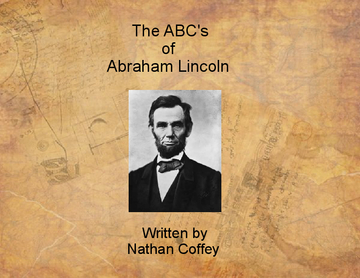 The Abc's of Abraham Lincoln