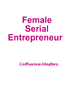 Female Serial Entrepreneur