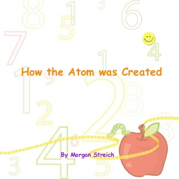 How the Atom was Created