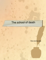 The school of death