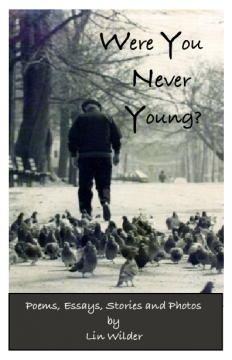 Were You Never Young?