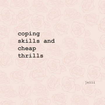 coping skills and cheap thrills