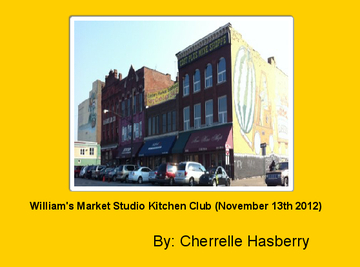 William's Market Studio Kitchen Club (November 13th 2012)