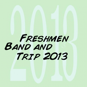 Freshmen Band and Choir Trip