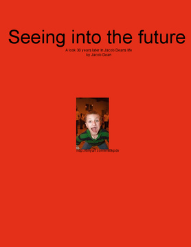 Seeing into the future