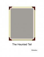 The Haunted Tail