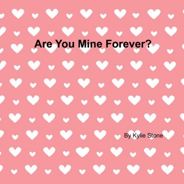 Are You Mine Forever?